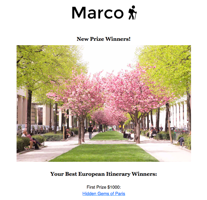 I won the Marco European Itinerarycompetition!