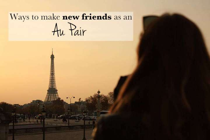 Ways to make new friends as an Au Pair