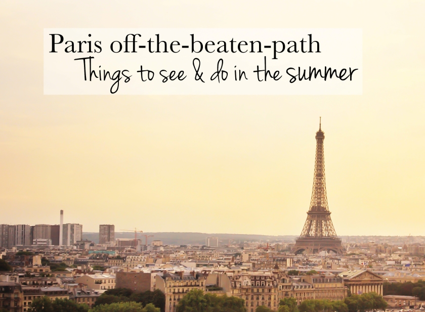 Paris off the beaten track/path - things to see and do in the Summer, France - roisingrace.com
