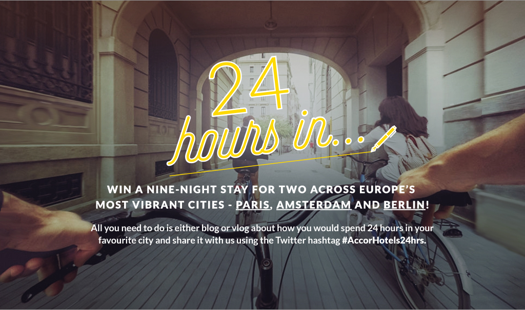 '24 hours in…' Blogger Competition with Accor Hotels: Paris, France