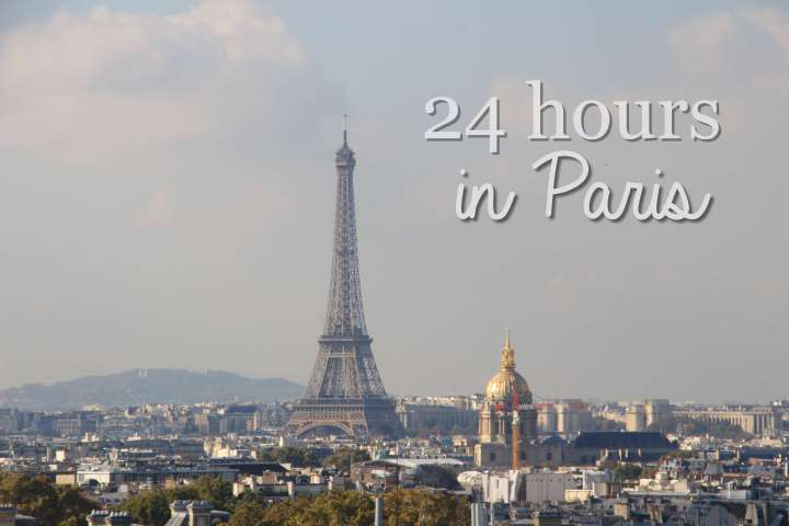 24 hours in Paris: things to see and do